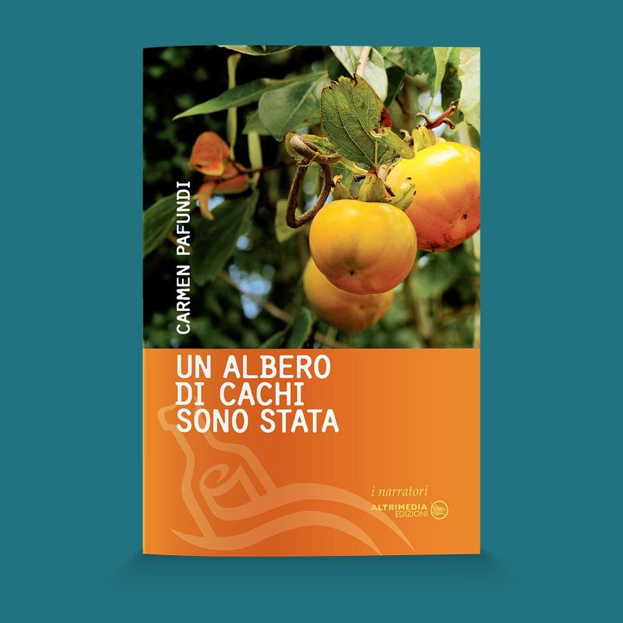Un albero di cachi sono stata altrimedia edizioni for Albero di cachi
