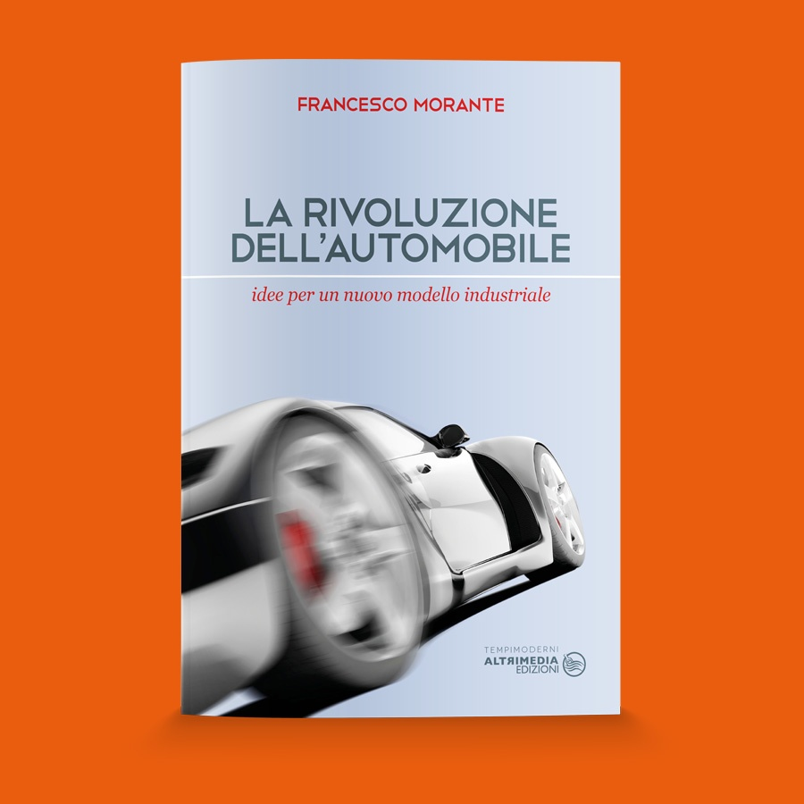 La rivoluzione dell'automobile, recensione a cura Nicola Cacace