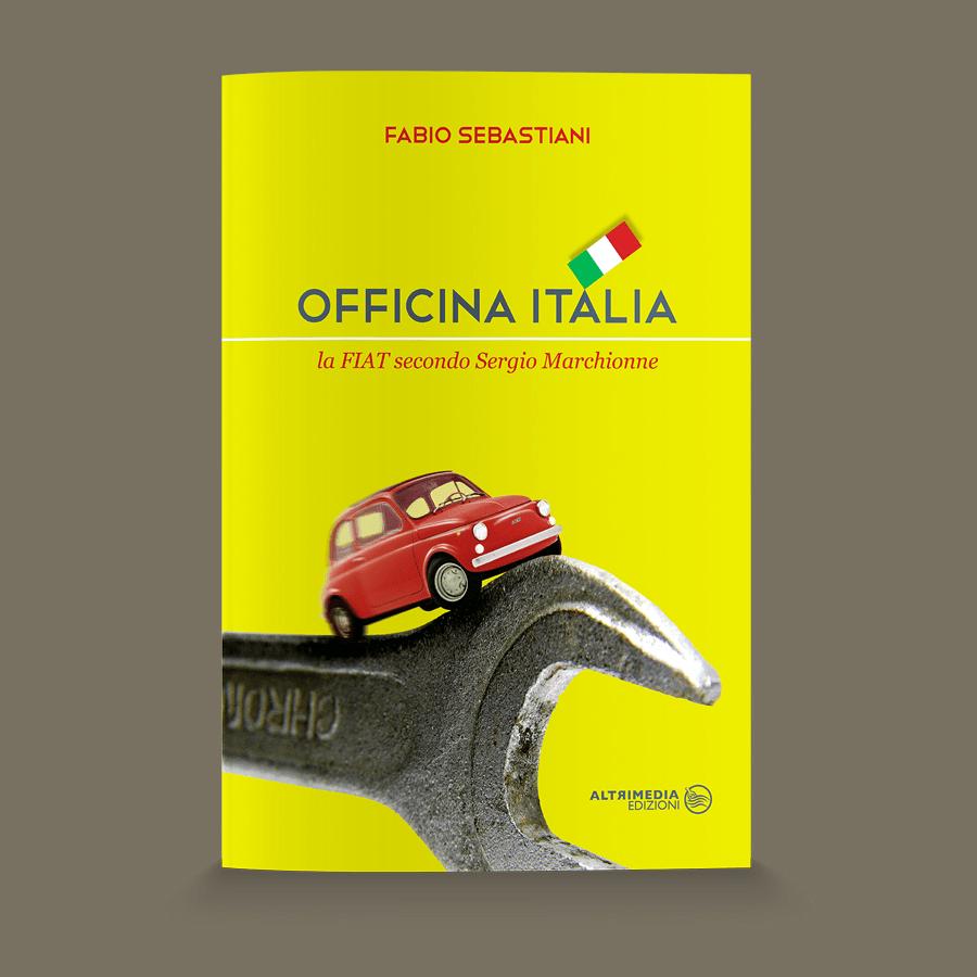 """""""Officina Italia"""", il saggio-inchiesta nel cuore della Fiat dell'era Marchionne"""