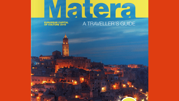 Matera, a traveller's guide - European Capital of Culture Edition 2019