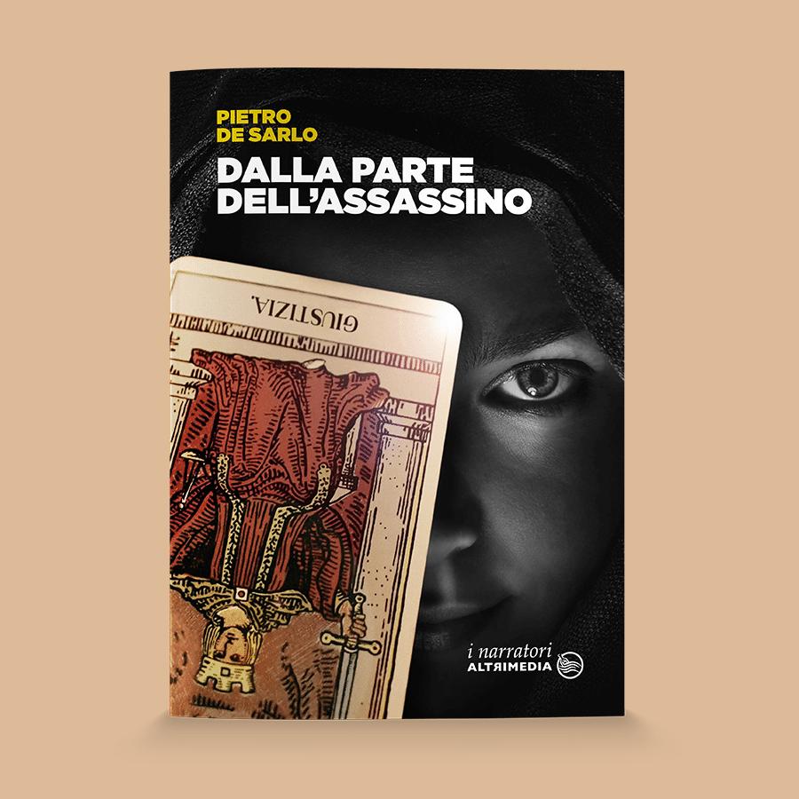 """Un commissario sui generis sulle tracce di serial killer: """"Dalla parte dell'assassino"""", il nuovo giallo di Pietro De Sarlo"""