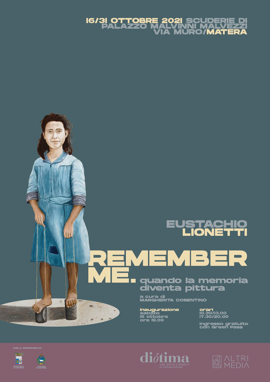 """""""Remember me - Quando la memoria diventa pittura"""": inaugurazione della mostra di Eustachio Lionetti il 16 ottobre a Matera nelle scuderie di Palazzo Malvinni Malvezzi"""